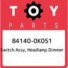 84140-0K051 Toyota Switch assy, headlamp dimmer 841400K051, New Genuine OEM Part
