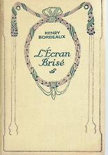 L'ECRAN BRISE, par Henry BORDEAUX, Collection NELSON, sans jaquette