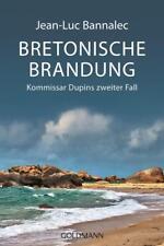 Bretonische Brandung / Kommissar Dupin Bd.2 von Jean-Luc Bannalec (A6)