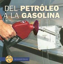 del Petroleo a la Gasolina (de Principio a Fin (Start to Finish)) (Spa-ExLibrary