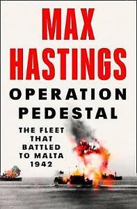 Operation Pedestal, Max Hastings,  Hardback