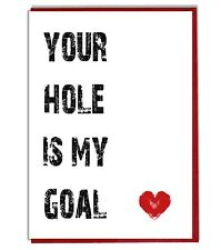 Funny Rude Your Hole Anniversary Valentine's Day Card For Boyfriend Girlfriend