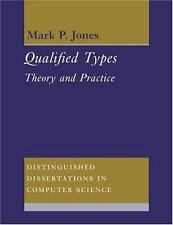 Qualified Types: Theory and Practice (Distinguished Dissertations in Computer Sc
