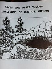 Caves And Other Volcanic Landforms Of Central Oregon