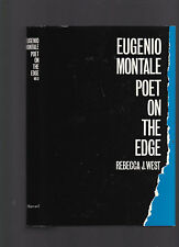 Eugenio Montale: Poet on the Edge by Rebecca J. West 1981 1st ed w/dust jacket