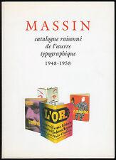 Catalogue raisonne de l'oeuvre typographique de Massin 1948-1958 (V1) Typography