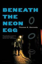 Beneath the Neon Egg: A Novel-ExLibrary