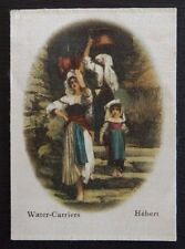 WATER CARRIERS by HEBERT Superior Quality Silk issued in 1912