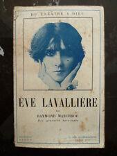 Eve LAVALLIERE (Du théâtre à Dieu) - Raymond MARCEROU - Ed. RADOT 1927