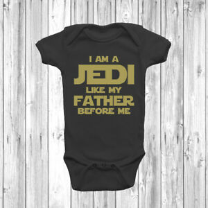I Am A Jedi Like My Father Before Me Baby Grow Bodysuit Vest Gift Present
