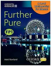 A Level Mathematics for Edexcel: Further Pure FP1 by Mark Rowland (Paperback,...