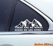 """2x """"There are no roads where we.."""" funny offroad 4x4 jeep / truck stickers"""