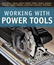 Working with Power Tools (New Best of Fine Woodworking)