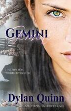 The Eternal Sacrifice Saga: Gemini by Dylan Quinn (2016, Paperback)