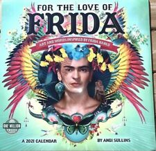 Frida For the Love of Frida 2021 Calendar Art and Words Inspired by Frida Kahlo