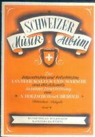 Schweizer Musik-Album Band 6 - Akkordeon . A. Holzschuh u. C. Herold