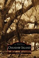 Ossabaw Island [Images of America] [GA] [Arcadia Publishing]