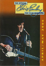 OFFICIAL ELVIS PRESLEY FAN CLUN MAGAZINE 2006 APRIL/MAY