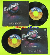 LP 45 7'' ROCKETS radio station Star vision 1982 italy ROCKLAND 10410 cd mc dvd*