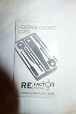 ReFactor Tactical Hostage Escape Card (new)