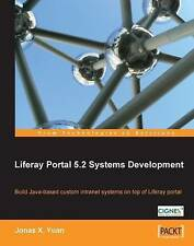 Liferay Portal 5.2 Systems Development by Jonas X. Yuan (Paperback, 2009)