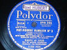 HAWAII 78 rpm RECORD Polydor KAUNI & LULO Duo Guitars POT-POURRI HAWAIEN Nº 2