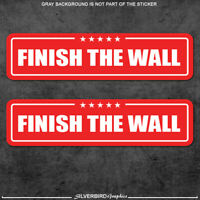 Trump finish the wall stickers president election America USA build 2020 MAGA x2