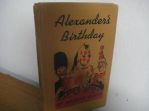 Alexander's Birthday/ hardback/Marjorie Knight/1949/ Simon/ Santa/north pole