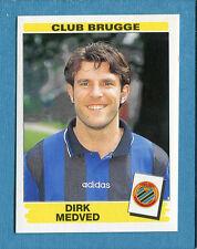 FOOTBALL 96 BELGIO Panini - Figurina-Sticker n. 105 -D. MEDVED-CLUB BRUGGE-New
