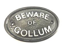 SILVER 'BEWARE OF GOLLUM'- HOUSE PLAQUE / WALL SIGN GARDEN - BLACK - NEW