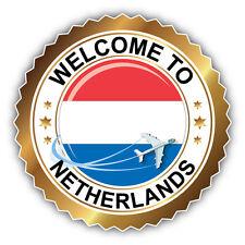 Netherlands Golden Welcome Label Car Bumper Sticker Decal 5'' x 5''