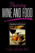 Pairing Wine and Food: A Handbook for All Cuisines-ExLibrary