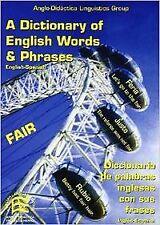 A dictionary of English words and phrases English-Spanish = Diccionario de palab