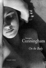 Imogen Cunningham: On the Body by Cunningham, Imogen|Lorenz, Richard New!