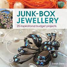 Junk-Box Jewellery: 25 Inspirational Budget Projects,Sarah Drew,New Book mon0000