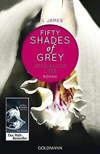 Shades of Grey - Gefährliche Liebe: Band 2 - Roman von J... | Buch | Zustand gut