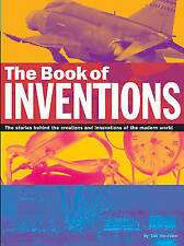 """AS NEW"" The Book of Inventions: The Stories Behind the Inventions and Inventors"