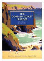 The Cornish Coast Murder (British Library - British Library Crime Classics) By