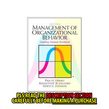 FAST SHIP: Management Of Organizational Behavior 10E by Paul H. He