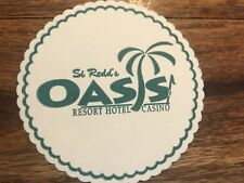 Si Redd's Oasis Resort Hotel Casino Original Coaster Mesquite Nevada