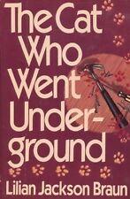 Lilian Jackson Braun~THE CAT WHO WENT UNDERGROUND~1ST/DJ~NICE
