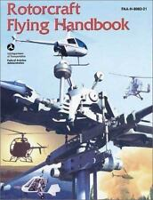 FAA Handbooks: Rotorcraft Flying Handbook by Federal Aviation Administration (FA