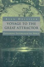 Voyage To The Great Attractor: Exploring Intergala