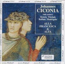 JOHANNES CICONIA  -  ALLA FRANCESCA & ALTA  - XIVe SIÈCLE