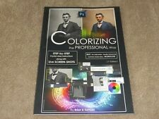 Colorizing the Professional Way - Photoshop Instruction Booklet Brian & Samuel