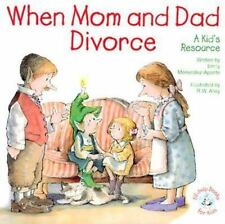 When Mom and Dad Divorce:: An Elf-Help Book for Kids Elf-Help Books for Kids