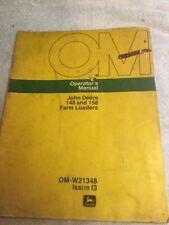 John Deere Farm Loader 148 And 158 Issue I3 Operators Manual