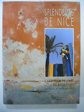 SPLENDEURS DE NICE 3 SIECLES D'ARCHITECTURE 1991 GILLETTA TRES BON ETAT