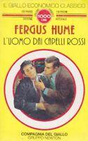 L' Uomo Dai Capelli Rossi ,Fergus Hume  ,Newton Compton Editori,1994