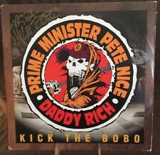 """PRIME MINISTER PETE NICE / DADDY RICH - """"KICK THE BOBO""""-12"""" *GOLDEN AGE HIP HOP*"""